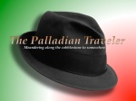 The Palladian Traveler's Borsalino over green-white-red | ©Tom Palladio Images